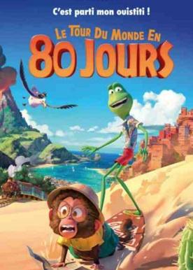 Le Tour du Monde en 80 Jours réalisé par Samuel Tourneux