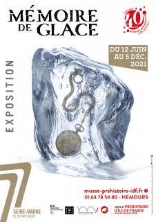 Mémoire de Glace au Musée Préhistoire d'Ile de France à Nemours