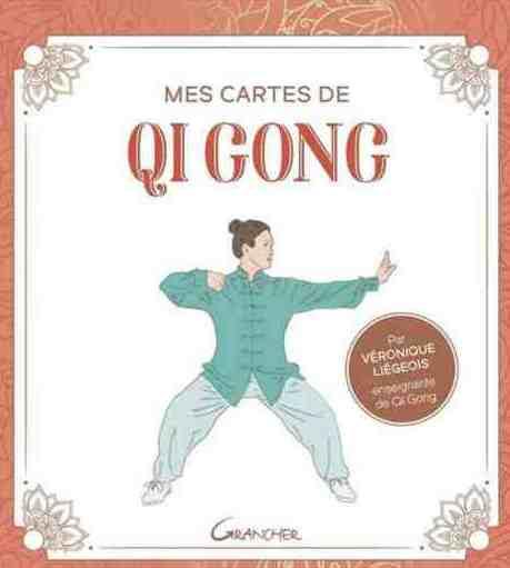 Mes cartes de Qi Gong, un coffret conçu par Véronique Liégeois