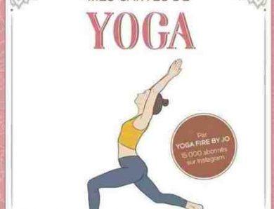 Mes cartes de Yoga de Joanna Moreira : 60 postures illustrées pour découvrir la magie du yoga