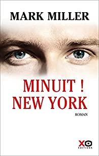 Minuit ! New York écrit par Mark Miller