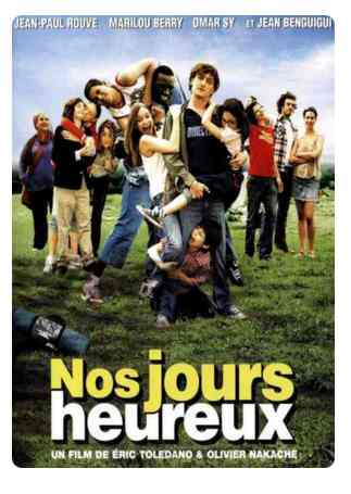 Nos Jours Heureux réalisé par Eric Toledano et Olivier Nakache