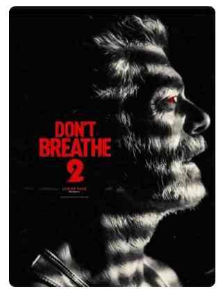 Don't Breathe 2 réalisé par Rodo Sayagues
