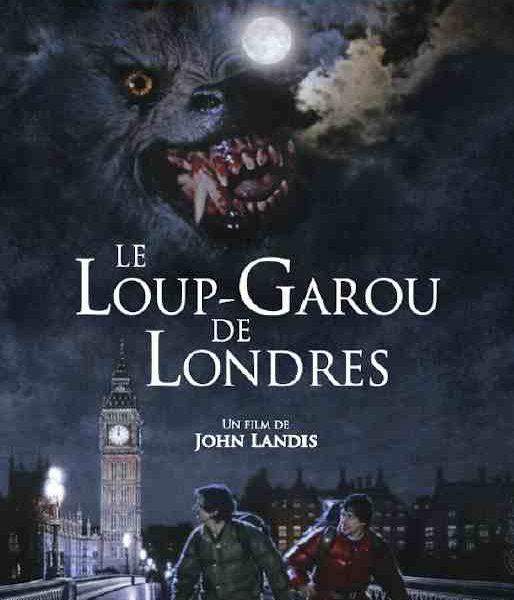 Le Loup-Garou de Londres réalisé par John Landis