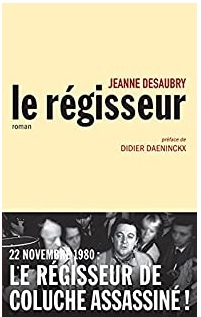 Le Régisseur écrit par Jeanne Desaubry
