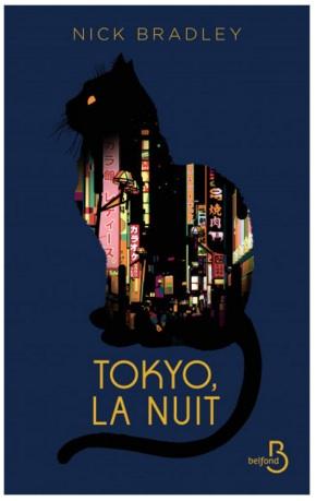 Tokyo, la Nuit écrit par Nick Bradley