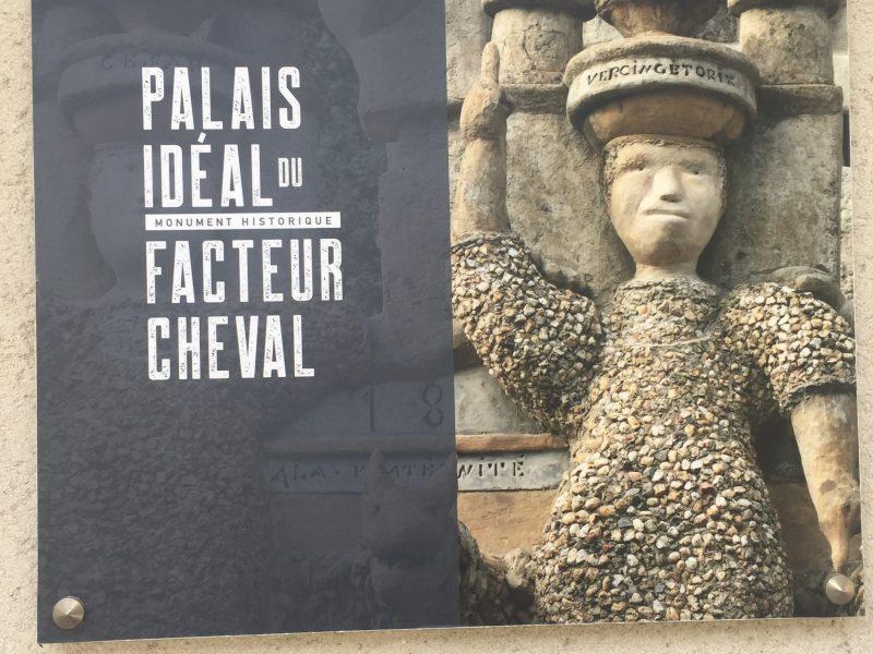 Le Palais Idéal du Facteur Cheval à Hauterives dans la Drôme