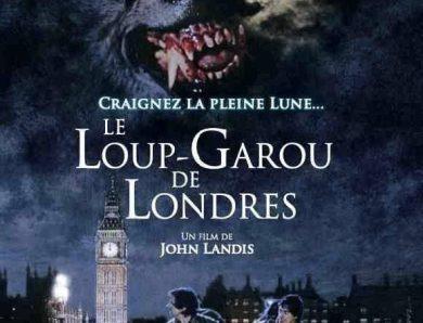 Concours Le Loup-Garou de Londres – Gagnez 1 UHD + 2 BR