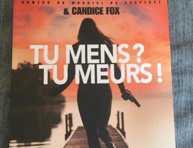 Tu mens ? Tu meurs écrit par James Patterson et Candice Fox