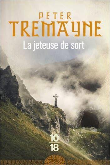 La jeteuse de sort écrit par Peter Tremayne