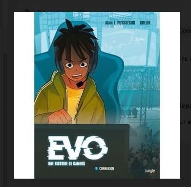 Evo : une histoire de Gamers – Tome 1 : Connexion par Alain T. Puysségur et Grelin