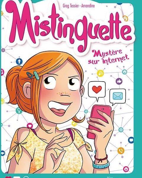 Mistinguette – Tome 12 par Greg Tessier et Amandine