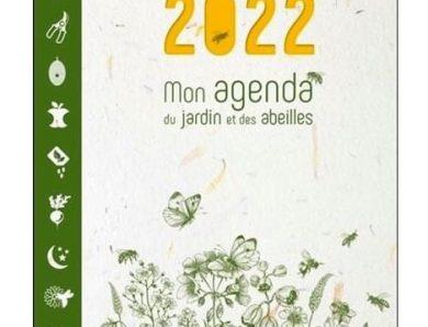 Mon agenda du jardin et des abeilles 2022 de Pierre Javaudin