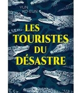 Les Touristes du Désastre écrit par Ko-Eun Yun