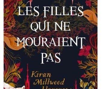 Les Filles qui ne mouraient pas écrit par Kiran Millwood Hargrave